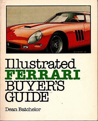 Book Illustrated FERRARI buyer's guide by Dean Batchelor, 1981