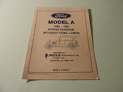 1928 1929 1930 1931 ford model a wiring diagram lincoln publishing