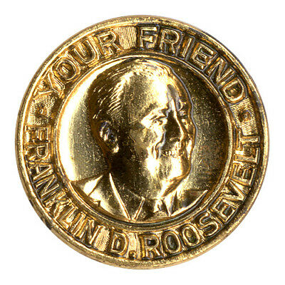 1936 Franklin Roosevelt YOUR FRIEND Campaign Lapel Pin (4929)