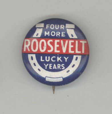 FRANKLIN ROOSEVELT FDR Political PIN Button PINBACK Badge PRESIDENT Lucky Years