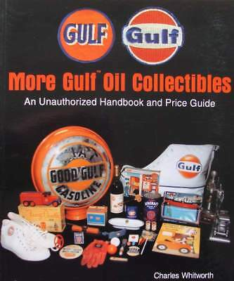 LIVRE/BOOK : More Gulf Oil Collectibles (price guide de prix,signe,jouets,bidon