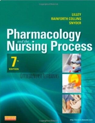 Pharmacology and the Nursing Process 7th by Shelly Rainforth Collins TEST BANK..