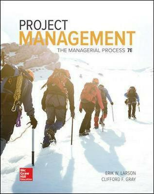 Project Management: The Managerial Process 7th Edition by Erik W. Larson Hardcov