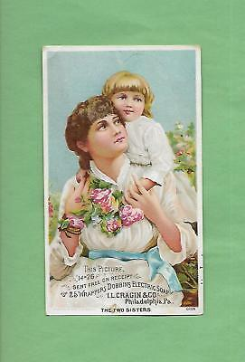 MOTHER & DAUGHTER On Lovely DOBBINS' ELECTRIC SOAP Victorian Trade Card
