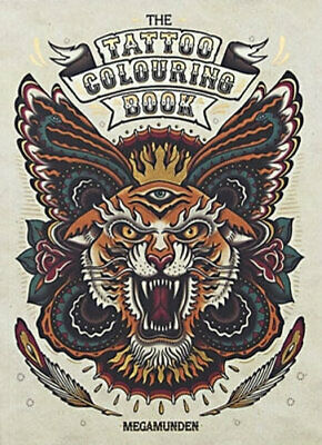 NEW The Tattoo Colouring Book By Megamunden Paperback Free Shipping
