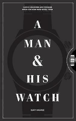 Man and His Watch, A by Hranek, Matthew, NEW Book, (Hardcover) FREE & Fast Deliv