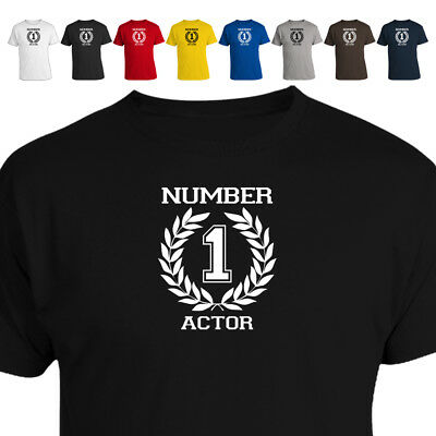 Number 1 Actor Theatre Drama Student T Shirt Gift 018