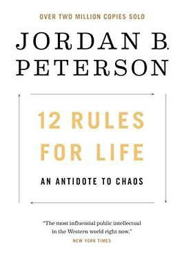 12 Rules for Life: An Antidote to Chaos by Jordan B. Peterson (EB00K 2019)