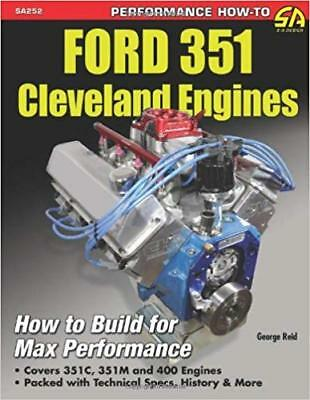 [PDF] Ford 351 Cleveland Engines How to Build for Max Performance by George Reid