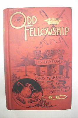 1888 First Edition ODD-FELLOWSHIP * HISTORY & MANUAL * Illustrated*Decorative