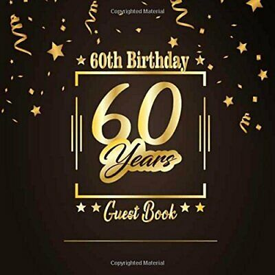 60th Birthday Guest Book Happy Birthday Celebrating 60 Years Message Log Keeps