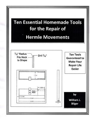 Ten Essential Homemade Tools for Repairing Hermle Clock Movements - Book - CD