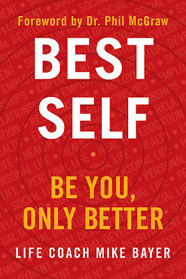 Best Self: Be You, Only Better Hardcover Book by Mike Bayer FREE Shipping