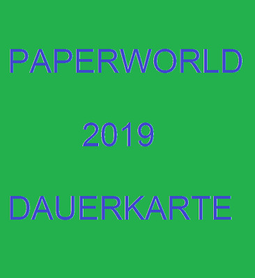Paperworld * Creativworld*Christmasworld 2019 * Dauerkarte *Frankfurt Messe