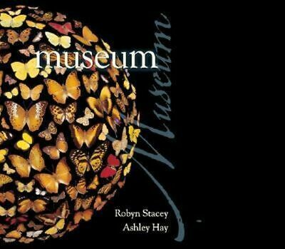 NEW Museum By Ashley Hay Hardcover Free Shipping