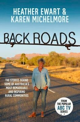 NEW Back Roads By Heather Ewart Paperback Free Shipping