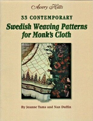 33 Contemporary Swedish Weaving Patterns for Monk's Cloth Jeanne Tams Avery Hill