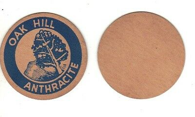 """A Coal Mine Scatter Tag """" Oak Hill Anthracite Coal """"   New Contition!!!!!!!"""