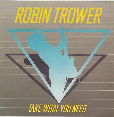 Robin Trower:take What You Need