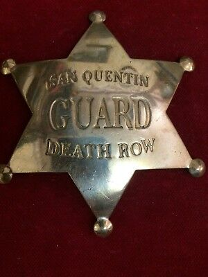 Badge: San Quentin Guard Death Row, brass star, Police, Lawman, Old West