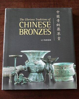 Glorious Traditions of Chinese Bronzes, Anthony & Susan Hardy Coll. Li Xueqin