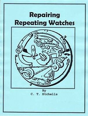 Repairing Repeating Watches - How to CD - Book -