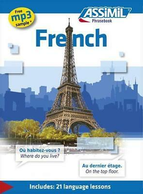 French: French Phrasebook (Includes 21 Language Lessons) by Assimil Nelis, NEW B