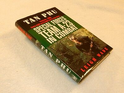 "VIETNAM  1963 combat      ""TAN PHU: SPECIAL FORCES TEAM A-23 IN COMBAT"""