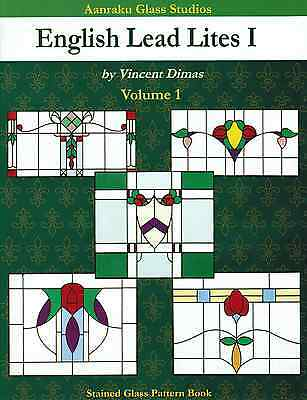 ENGLISH LEAD LITES 1 One Aanraku Stained Glass Pattern Book Flowers Victorian