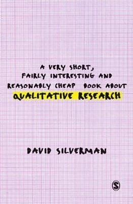 A Very Short, Fairly Interesting and Reasonably Cheap Book about Qualitative Res