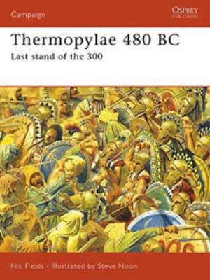 Osprey Campaign Series Thermopylae 480 BC - Last Stand of the 300 SC NM-