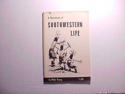 1968 Sketch Book Of Southwest Life Webb Young Signed 1St Edition Santa Fe Artist