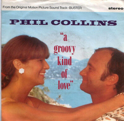 Phil Collins – A Groovy Kind Of Love  - 45 RPM