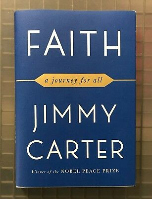 President Jimmy Carter Signed FAITH A Journey for All Book AUTO