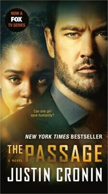 The Passage (TV Tie-In Edition): A Novel (Book One of the Passage Trilogy) (Pape