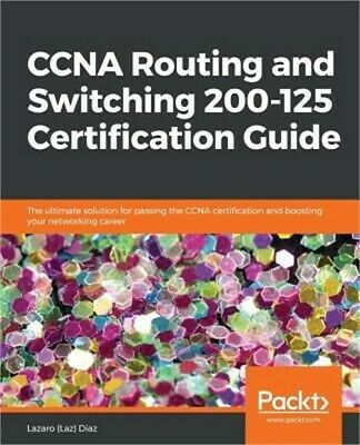 CCNA Routing and Switching 200-125 Certification Guide (Paperback or Softback)