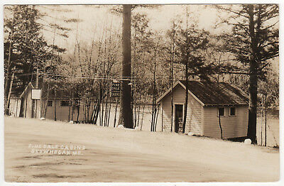 SKOWHEGAN MAINE RPPC RP Real Photo Postcard PINEDALE CABINS Cabin WOODS Pine