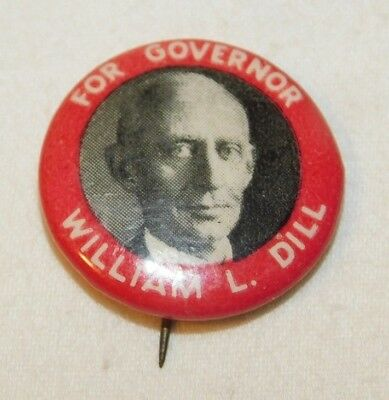 Vintage William L Dill For Governor New Jersey Political Pinback Pin