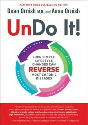 Undo It!: How Simple Lifestyle Changes Can Reverse Most Chronic Diseases (Hardba