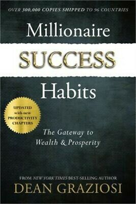 Millionaire Success Habits: The Gateway to Wealth & Prosperity (Hardback or Case