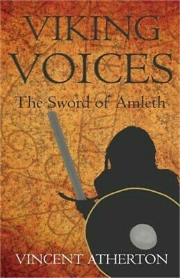 Viking Voices: The Sword of Amleth (Paperback or Softback)