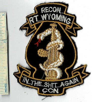 Vietnam War US Army RECON TEAM WYOMING RT In The S*** Again CCN Shoulder Patch