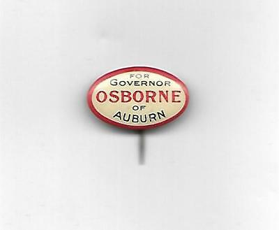 Early 1900's New York Political Pin Osborne Of Auburn For Governor