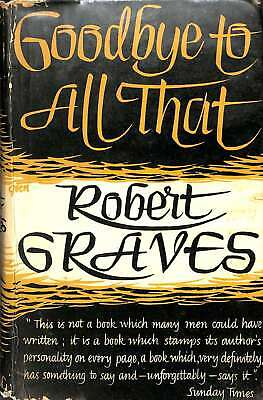 Goodbye To All That, Graves R, Good Condition Book, ISBN