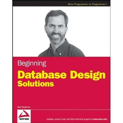 Beginning Database Design Solutions (Wrox Programmer to - Paperback NEW Stephens