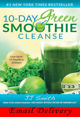 ✅ 10 Day Green Smoothie Cleanse by JJ Smith - PDF/ePUB/MOBI Versions 2019 ✅