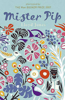 Mister Pip by Lloyd Jones, Paperback Book, New, FREE & Fast Delivery!