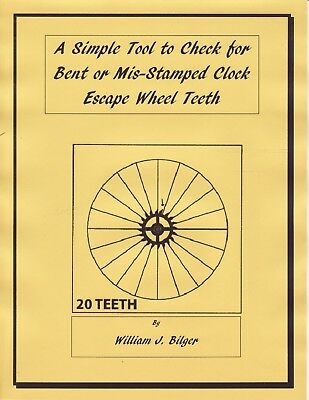 A Simple Tool to Check for Bent or Mis-Stamped Clock Escape Wheel Teeth- CD Book