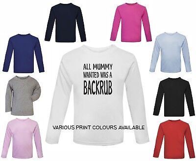 baby toddler t shirt Funny printed All mummy wanted was a backrub  - gift