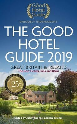 The Good Hotel Guide 2019: Great Britain and Ireland by Ian Belcher